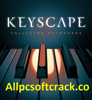 Keyscape VST Crack
