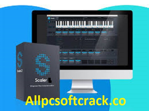 Plugin Boutique Scaler Crack